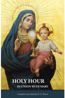 Holy Hour in Union with Mary
