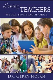 Loving Teachers: Wisdom, Beauty, and Blessings