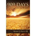 909 Days that Changed the World