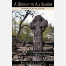 A Woman for All Seasons: Margaret Anna Cusack