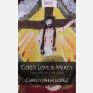 God's Love Is Mercy: Thoughts on Confession
