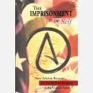 Imprisonment of Self, The: How Atheism Became the Established Religion of the United States