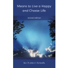 Means to Live a Happy and Chaste Life