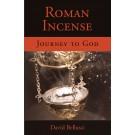 Roman Incense: Journey to God